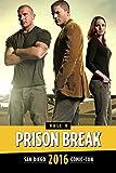 FOX Action Showcase: Prison Break Panel: SDCC 2016