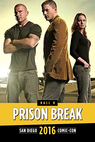 Fox Action Showcase  Prison Break Panel  Sdcc 2016
