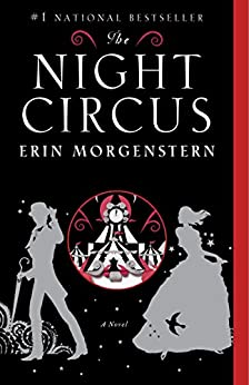 The Night Circus by [Morgenstern, Erin]