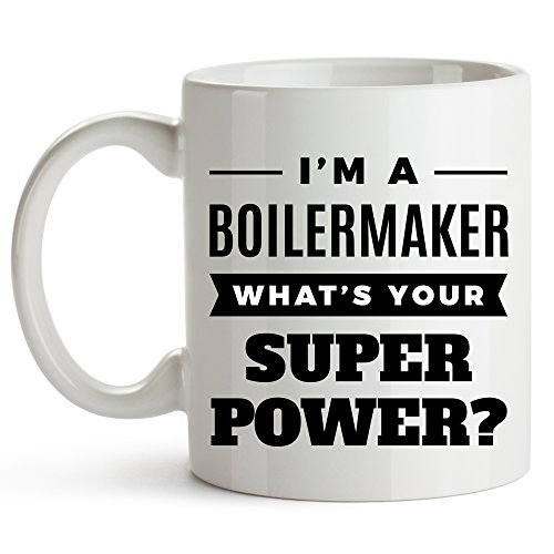 (I'm A Boilermaker. What's Your Super Power? - Boilermaker Coffee Mug, Metal Worker, Purdue Worker Job Title Coffee Mug, Funny Coffee Mug For Coworkers Friends -Birthday, Christmas Gifts 11oz)