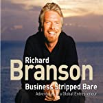 Business Stripped Bare | Richard Branson