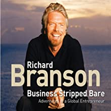 Business Stripped Bare Audiobook by Richard Branson Narrated by Richard Branson