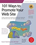 101 Ways to Promote Your Web Site, Susan Sweeney, 1931644780