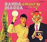 Amour, t'es la? by Banda Magda (2013-08-03)
