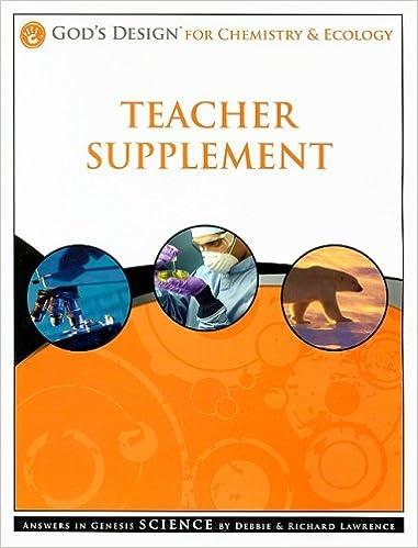 God's Design for Chemistry & Ecology Teacher Supplement [With ...