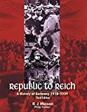 Cover of Republic to Reich: A History of Germany 1918-1939 (Student Book with 4 Access Codes)