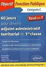 60 Jours pour Devenir Adjoint Administratif Territorial de Première Classe par Quillien