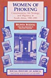 Women of Phokeng: Consciousness, Life Strategy, and Migrancy in South Africa, 1900-1983 (Social History of Africa)
