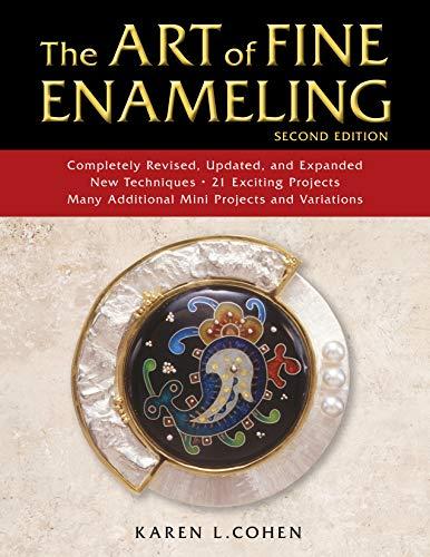The Art of Fine Enameling -