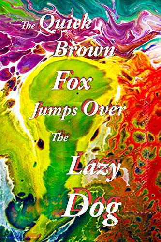 The Quick Brown Fox Jumps Over The Lazy Dog Journal