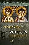 Amours: L'église, les divorcés remariés, les couples homosexuels (French Edition)