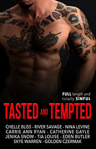 Tasted and Tempted by [Bliss, Chelle, Levine, Nina, Savage, River, Butler, Eden, Warren, Skye, Snow, Jenika, Gayle, Catherine, Louise, Tia, Czermak, Golden, Ryan, Carrie Ann]