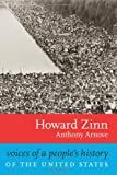 Voices of a People's History of the United States, Howard Zinn and Anthony Arnove, 1583226478