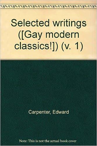 Selected Writings: Sex v. 1 (Gay Modern Classics)