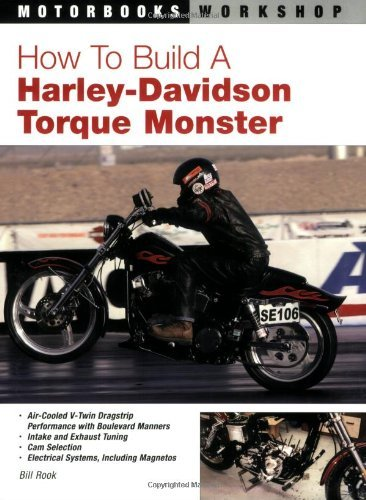 How To Build a Harley-Davidson Torque Monster (Motorbooks Workshop) by Bill Rook (2007-03-15)