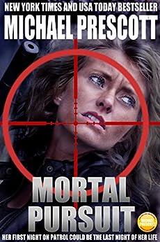 Mortal Pursuit by [Prescott, Michael]