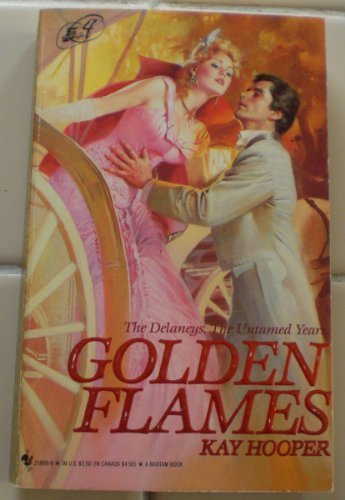 Golden Flames (The Delaneys, The Untamed Years)