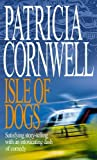 Isle of Dogs by Patricia Cornwell front cover