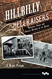 "Blake Perkins, ""Hillbilly Hellraisers: Federal Power and Populist Defiance in the Ozarks"" (U Illinois Press, 2017)"