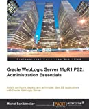 Oracle Weblogic Server 11gR1 PS2, Michel Schildmeijer, 1849683026