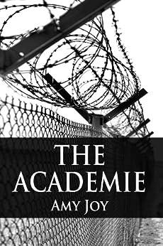 The Academie by [Joy, Amy]