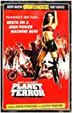 Planet Terror Poster Movie K 11x17 Kurt Russell Rose McGowan Rosario Dawson Jeff Fahey