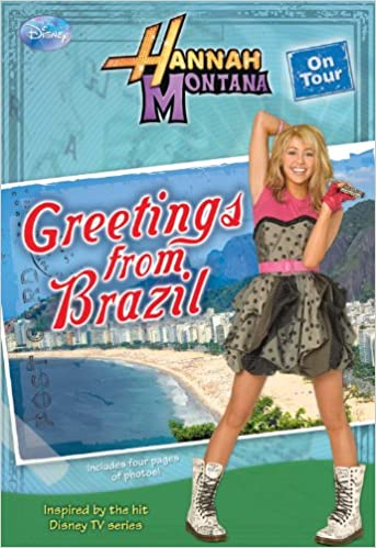 Amazon greetings from brazil hannah montana on tour no 3 amazon greetings from brazil hannah montana on tour no 3 9781423118145 m c king books m4hsunfo
