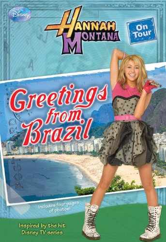 Greetings From Brazil (Hannah Montana on Tour, No. 3) pdf epub