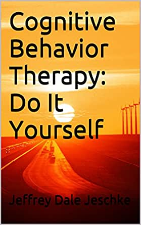 Amazon cognitive behavior therapy do it yourself ebook 45 minutes 22 32 pages solutioingenieria Gallery
