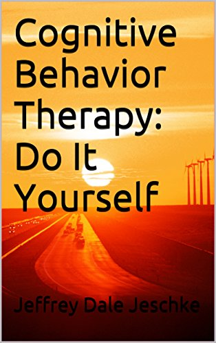 Cognitive Behavior Therapy: Do It Yourself