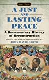 A Just and Lasting Peace, John David Smith, 0451532260