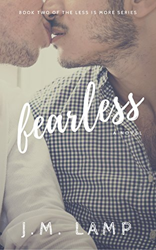 Fearless (Less Is More Book 2)