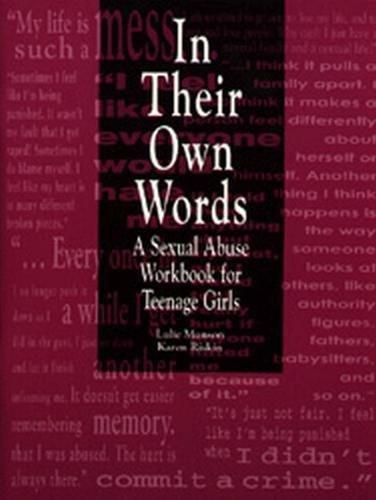 In Their Own Words: A Sexual Abuse Workbook for Teenage Girls