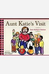 Aunt Katie's Visit Hardcover