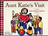 img - for Aunt Katie's Visit book / textbook / text book