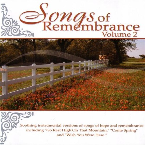 Songs Of Remembrance Vol. 2 by Daywind Records