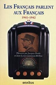 Les Français parlent aux Français, tome 2 par Jacques Pessis
