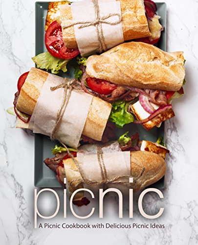 Picnic: A Picnic Cookbook with Delicious Picnic Ideas by [Press, BookSumo]