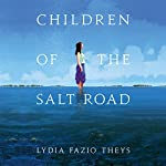 Children of the Salt Road | Lydia Fazio Theys
