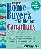 Complete Home-Buyer's Guide for Canadians, Geraldine Santiago and Hilde Deprez, 1551804387