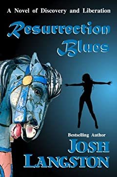 Resurrection Blues (A Place Called Resurrection Book 1)