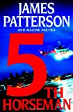 The 5th Horseman, James Patterson and Maxine Paetro, 0316159778