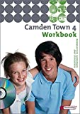 Camden Town / Lehrwerk für den Englischunterricht an Realschulen und verwandten Schulformen: Camden Town - Unterrichtswerk für Realschulen und ... Workbook 4 mit Audio-CD für Schüler