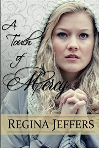 A Touch of Mercy: Book 5 of the Realm Series (Volume 5) by Regina Jeffers (2013-05-16)