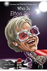 Who Is Elton John? (Who Was...?) by Kirsten Anderson (2016-03-22) Paperback