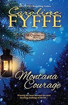 Montana Courage (McCutcheon Family Series Book 9) by [Fyffe, Caroline]