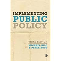 Implementing Public Policy: An Introduction to the Study of Operational Governance 3ed