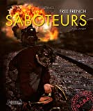Saboteurs de la France libre : Edition en anglais