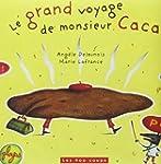 Grand voyage de monsieur Caca (Le) [n...