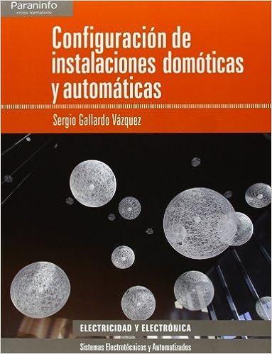 Configuración de instalaciones domóticas y automáticas